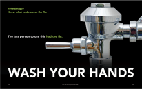 The last person to use this had the flu. Wash your hands (poster)