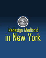 Help Redesign Medicaid in New York State