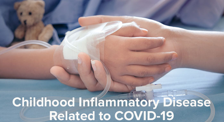 Childhood Inflammatory Disease Related to COVID-19