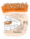 Fluoride Helps Fight Sugarbugs: A Story for You to Color!